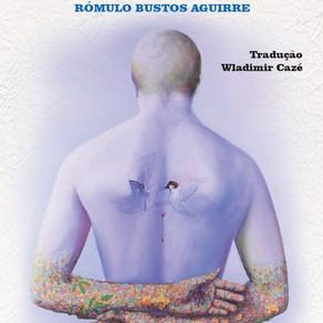 Rómulo Bustos Aguirre: Um relâmpago de beleza.