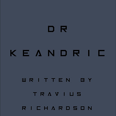 DR. KEANDRIC