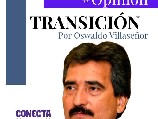 """#Opinión """"MORENA; Los convocados a la mesa del señor"""" TRANSICIÓN por Oswaldo Villaseñor"""
