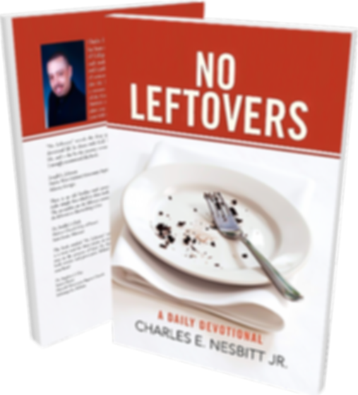 No Leftovers Charles E. Nesbitt Jr.