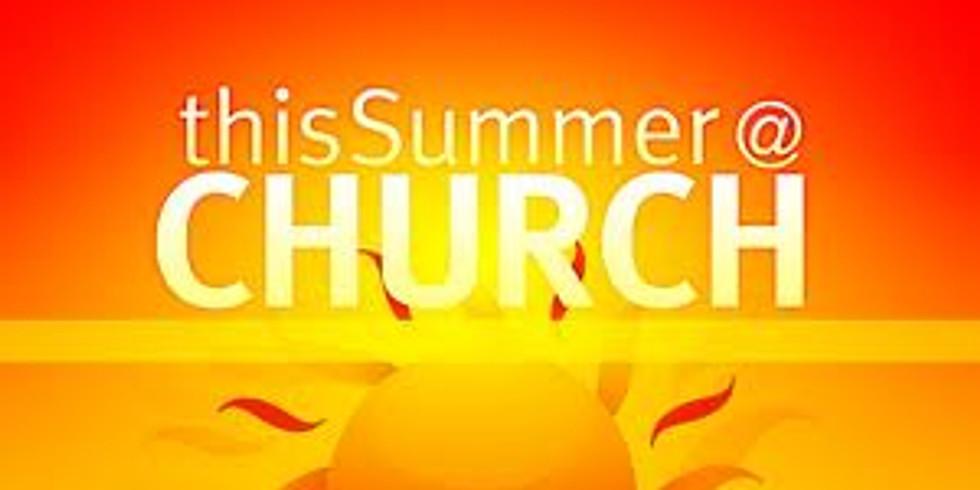 June 16 begins summer worship schedule