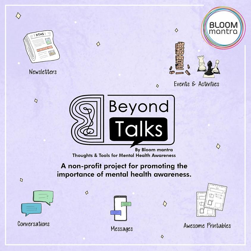 Beyond Talks