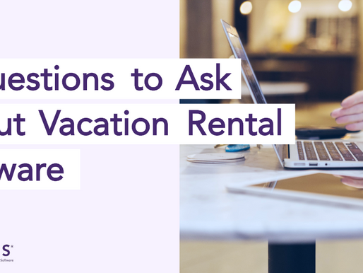 5 Questions to Ask About Vacation Rental Software
