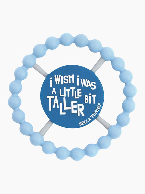 I Wish I Was a Little Bit Taller Happy Teether