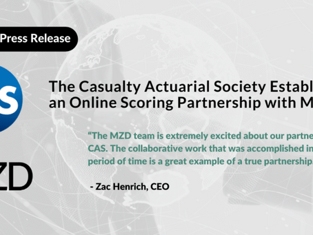 The Casualty Actuarial Society Establishes an Online Scoring Partnership with MZD