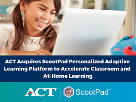 ACT Acquires ScootPad Personalized Adaptive Learning Platform