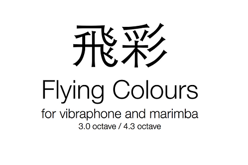 Flying Colours, for vibraphone and 4.3 octave marimba