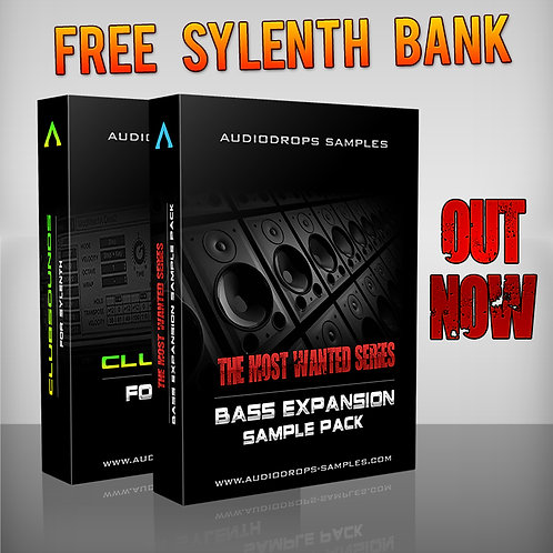 Audiodrops Samples Presents Most Wanted : Bass Expansion + FREE Sylenth Bank