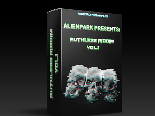 Audiodrops Samples - AlienPark Presents: Ruthless Riddim Vol.1