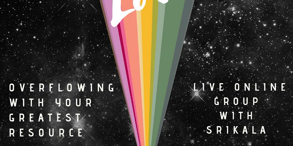 Effortless Love: A Live Online Group with SriKala