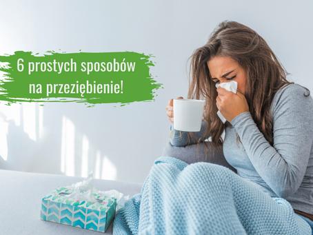 6 prostych sposobów, aby szybko przeszło przeziębienie!