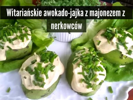 Awokado - witariańskie jajka z majonezem z nerkowców