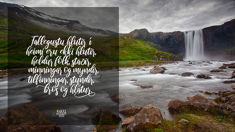 Fallegustu hlutir í heimi eru ekki hlutir. Það er fólk, staðir, minningar og myndir. Það eru tilfinningar, stundir, bros og hlátur.