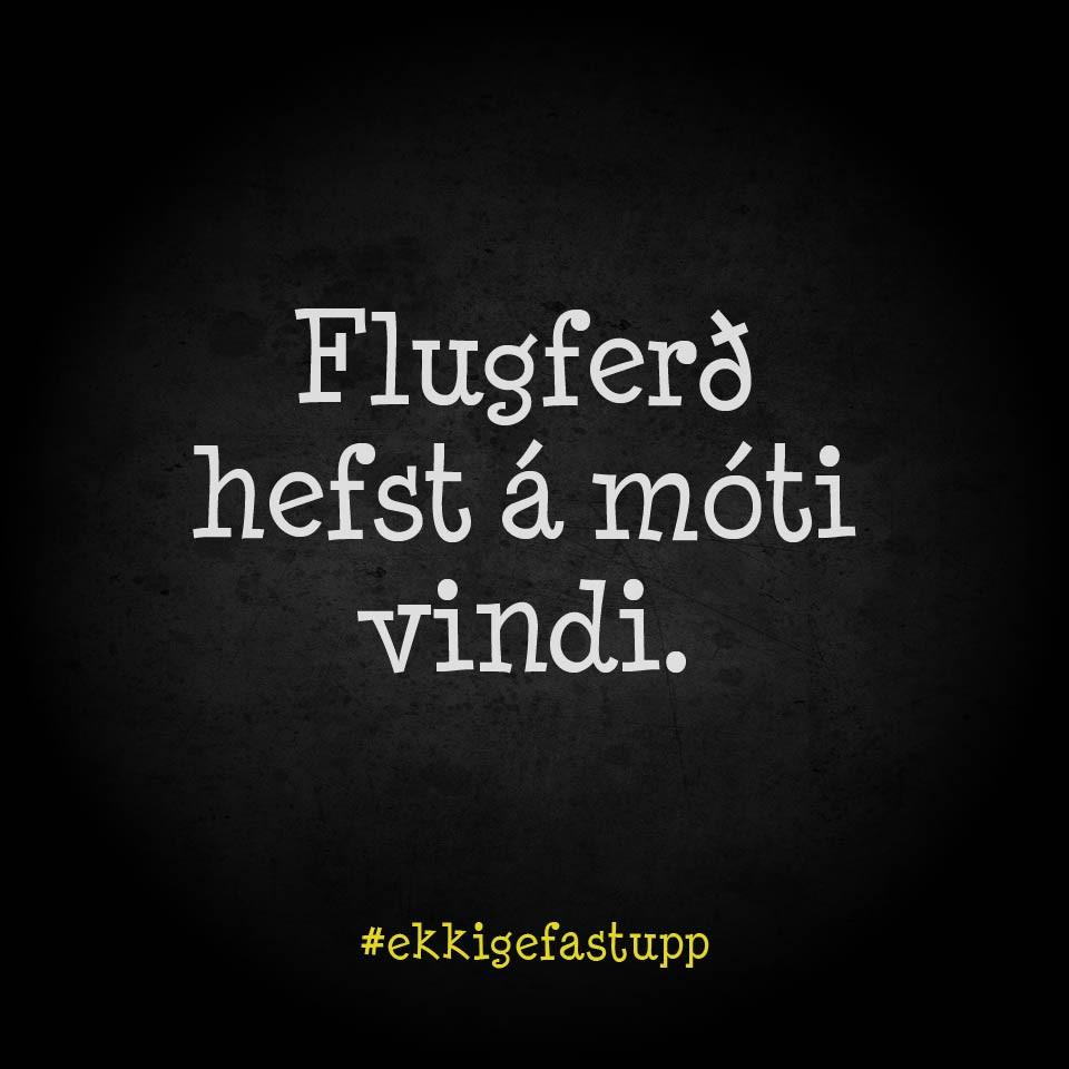 Flugferð hefst á móti vindi.