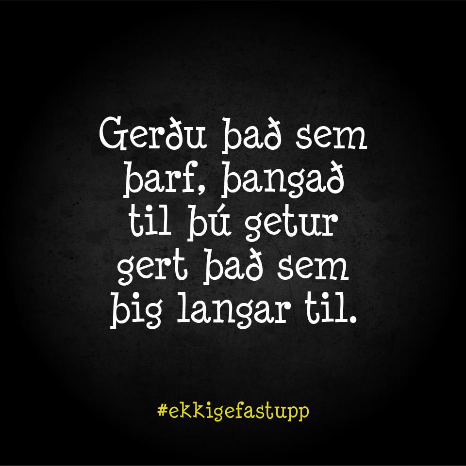 Gerðu það sem þarf, þangað til þú getur gert það sem þig langar til.