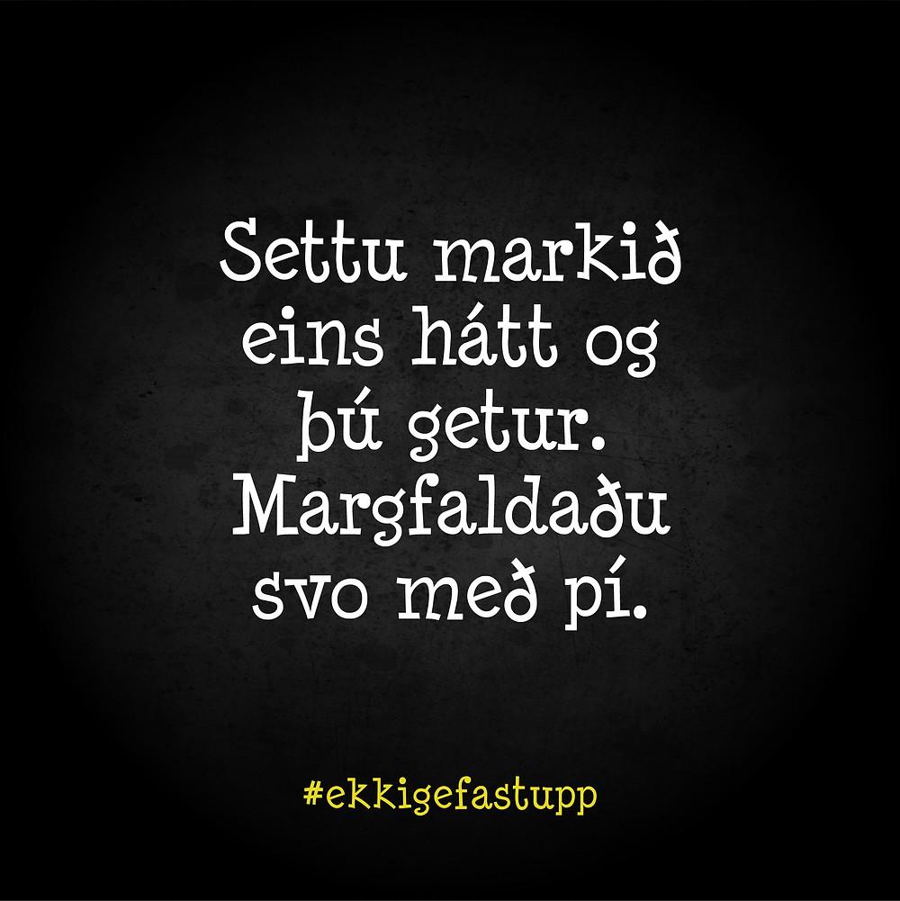Settu markið eins hátt og þú getur. Margfaldaðu svo með pí.