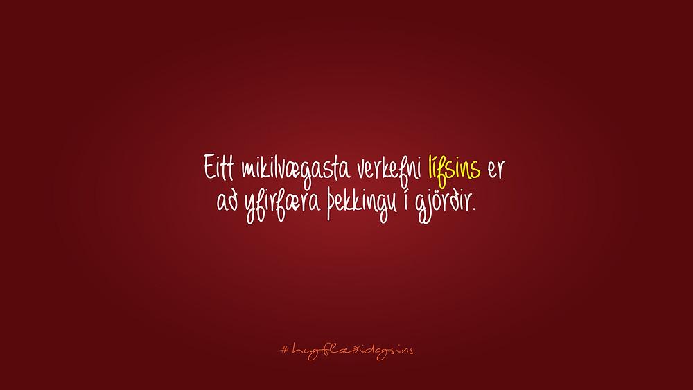 Gerum það sem við hugsum - Hugflæði dagsins