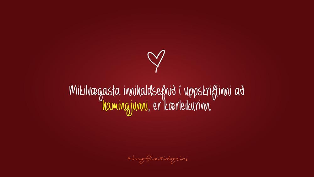 Lykillinn að hamingjunni - Hugflæði dagsins