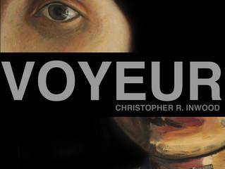 VOYEUR EXHIBITION_CHRISTOPHER R. INWOOD 2016