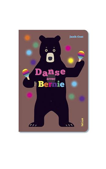 Danse avec Bernie (Janik Coat) - Hélium Éd