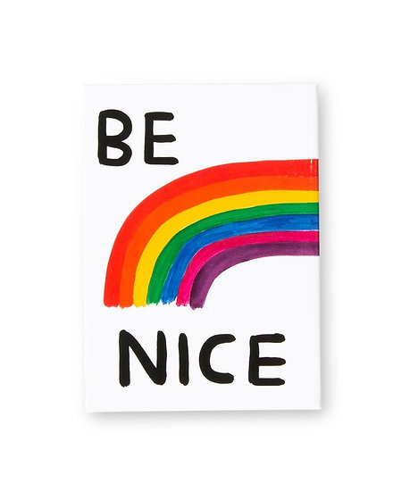 "Magnet "" Be nice "" - David Shrigley"