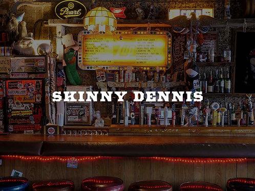2 virtual Martinis at Skinny Dennis