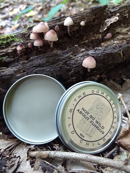Not So Wild About Fungus Balm - 2 oz