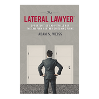 legal recruiting, law firm partner recruiting, Adam S. Weiss