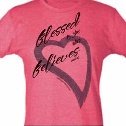 BLESSED IS SHE WHO BELIEVES - WOMANS TSHIRT