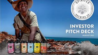 INVESTOR PITCH DECK - SPINIFEX BREWING CO