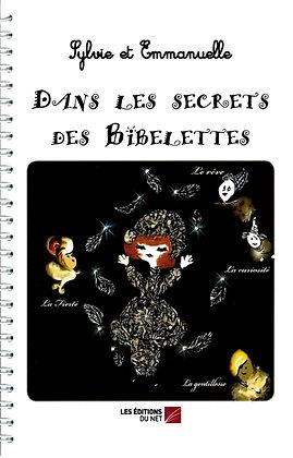 Lot : Dans les secrets des Bibelettes Tomes 1 et 2
