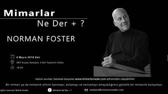 Norman Foster Medipol Üniversitesi'nde Konuşulacak