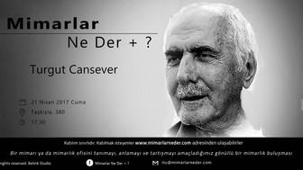 İstanbul Teknik Üniversitesi 2. kez Turgut Cansever'i konuşacak