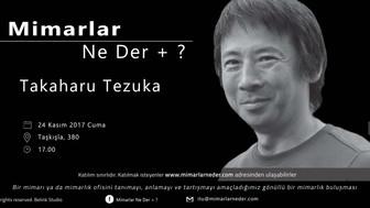 İTÜ Bu Hafta Takaharu Tezuka'yı Konuşacak