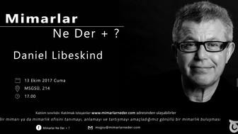 MSGSÜ 13 Ekim Cuma Günü Buluşmasında Daniel Libeskind'ı Ele Alacak