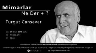 Turgut Cansever MSGSÜ'de Konuşulacak