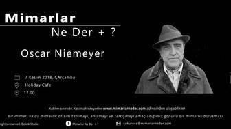 Çukurova Üniversitesi Oscar Niemeyer'i Konuşacak