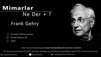 Frank Gehry Medipol Üniversitesi'nde Konuşulacak