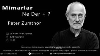 Peter Zumthor Bu Hafta Dokuz Eylül Üniversitesi'nde Konuşulacak