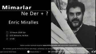 Gebze Teknik Üniversitesi Enric Miralles'i Konuşacak
