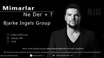 İTÜ Bjarke Ingels'i Konuşacak