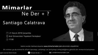 Santiago Calatrava Ares Üniversitesi'nde Konuşulacak