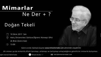 Haliç Üniversitesi Dönemin İlk Buluşmasında Doğan Tekeli'yi Konuşacak