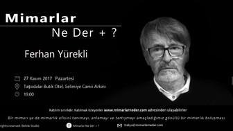 Trakya Topluluğu Ferhan Yürekli'yi Konuşacak