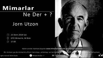 Gebze Teknik Üniversitesi Jorn Utzon'u Konuşacak