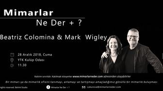 Çukurova Üniversitesi Beatriz Colomina & Mark Wigley'i Konuşacak