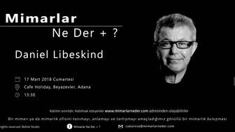 Çukurova Üniversitesi Daniel Libeskind'ı Konuşacak