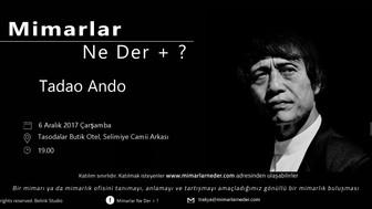 Trakya Topluluğu Tadao Ando'yu Konuşuyor