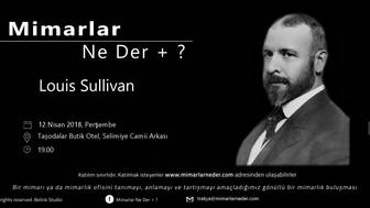 Trakya Topluluğu Louis Sullivan'ı Konuşacak