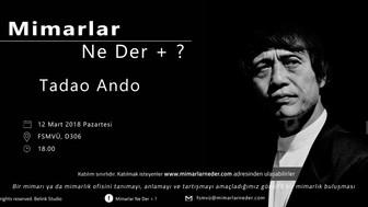 FSMVÜ Tadao Ando'yu Konuşacak